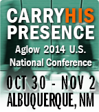 Carry His Presence -- Aglow 2014 US Nt'l Conference